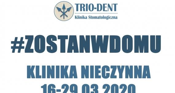 UWAGA: Klinika zamknięta w dniach 16-29.03 #ZostanwDomu