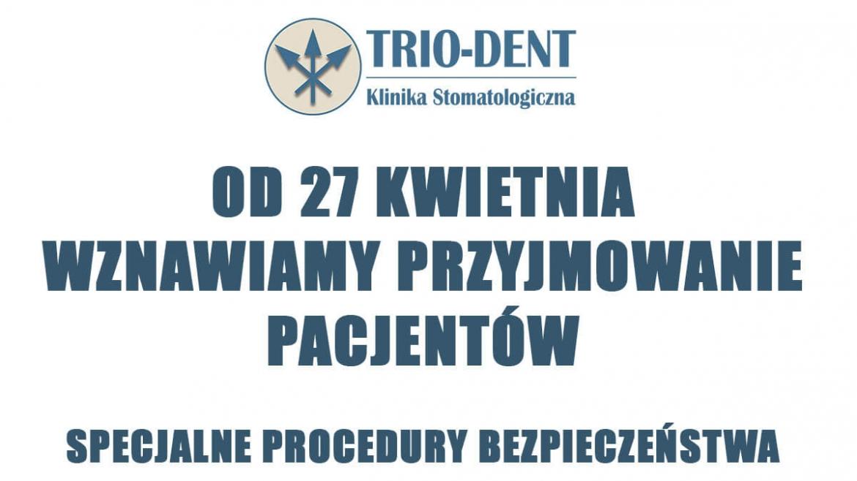 Od 27 kwietnia wznawiamy przyjmowanie pacjentów – Specjalne procedury!